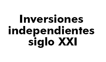 INVERSIONES INDEPENDIENTES SIGLO XXI