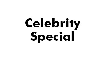 CELEBRITY SPECIAL